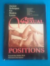 Secret Sexual Positions: Ancient Techniques for Modern Lovers Stubbs, Kenneth R.