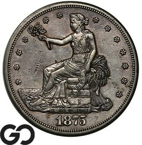 1875-S Trade Dollar, Highly Demanded Silver $ Series