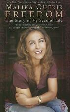 Freedom : The Story of My Second Life by Malika Oufkir (2007, Paperback)