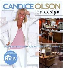 Candice Olson on Design: Inspiration and Ideas for Your Home - Acceptable - Olso