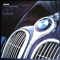 BMW A CELEBRATION ERIC DYMOCK CAR BOOK