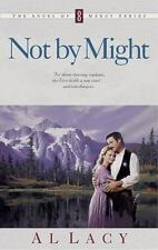 NOT BY MIGHT BY AL LACY (1999) BOOK FOUR ANGEL OF MERCY, SC, VGC, ROMANCE