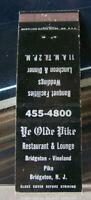 Vintage Matchbook Cover H6 Bridgeton New Jersey Ye Olde Pike Restaurant Vineland