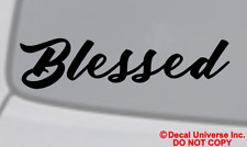 BLESSED Vinyl Decal Car Window Wall Bumper Jesus Love God Bible Quote Christian