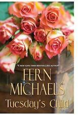 Tuesday's Child by Fern Michaels (2012, Hardcover)