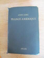 Annuaire France-Amérique 1924-1925 Répertoire de l'exportation française Livres