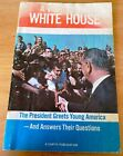 A Visit to the White House Booklet, 1964, Lyndon Johnson...