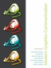 Modern Graphics Communications (4th Edition) by Frederick E. Giesecke, (Paperbac