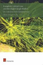 EUROPEAN CONTRACT LAW AND THE DIGITAL SINGLE MARKET NEW PAPERBACK BOOK