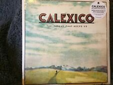 Calexico : The Thread That Keeps Us Vinyl (2018) ***NEW***