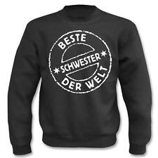 Pullover Beste Schwester der Welt I Fun I Sprüche I Lustig I Sweatshirt