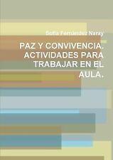 Paz y Convivencia. Actividades para Trabajar en el Aula by Sofa-A Ferna¡Ndez...