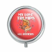 My Love Trumps All Others Valentine Day Pill Case Trinket Gift Box