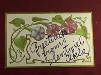 Vintage 1909 Postcard Greetings From Greetings from Sentinel Oklahoma gold trim