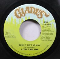 Soul 45 Little Milton - Baby It Ain'T No Way / Bring It On Back On Glades
