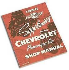 56 Chevy Passenger Car Shop Manual 1956 Chevrolet