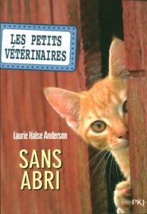 Livre sans abri les petits vétérinaires Laurie Halse Anderson PKJ 2014 book