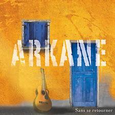 ARKANE - SANS SE RETOURNER (CD DIGIPACK NEUF)