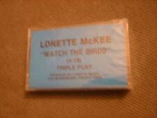 SEALED RARE PROMO Lonette McKee CASSETTE TAPE Watch the Birds r&b MALCOLM X atl