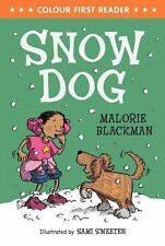 Snow Dog by Malorie Blackman (Paperback, 2014)