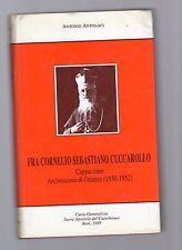 fra cornelio sebastiano cuccarollo -cappuccino arcivescovo di otranto-1930-1952