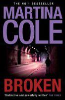 Broken By Martina Cole. 9780755372140