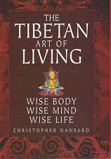 'TIBETAN ART OF LIVING: WISE BODY, WISE MIND, WISE LIFE'-ExLibrary