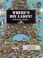 Where's Bin Laden: And Many Others, Xavier Waterkeyn, Daniel Lalic | Hardcover B