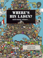 Where's Bin Laden: And Many Others by Daniel Lalic, Xavier Waterkeyn (Paperback,