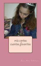 MIS Cortos Cuentos Favoritos by Laura Caballero (2015, Paperback, Large Type)