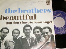 "7"" - The Brothers/Beautiful & you don 't have to be an Angel # 0200"
