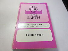 The King of the Earth The Nobility of Man According to the Bible and Science
