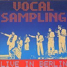 Live in Berlin  UK-Import von Vocal Sampling   CD   Zustand gut