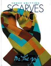 Scarves Two | Vogue Knitting On The Go! (Orig. Price: $12.95) NEW!