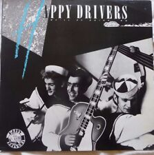 THE HAPPY DRIVERS we'll be going on LP 1987 NEO ROCKABILLY PSYCHOBILLY