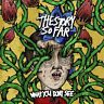 The Story So Far - What You Dont See [CD]