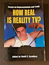 HOW REAL IS REALITY TV: ESSAYS ON REPRESENTATION & TRUTH - Survivor, Big Brother