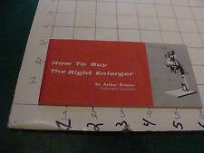 vintage item: 1959 HOW TO BUY THE RIGHT ENLARGER arthur kramer 21 pages