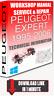 Service Workshop Manual & Repair PEUGEOT EXPERT 1995-2006 +WIRING   FOR DOWNLOAD