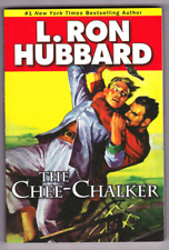The Chee-Chalker by L Ron Hubbard 2008 Enhances Paperback Golden Age Stories
