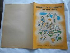 "HUMPTY DUMPTY COLORING BOOK-1940's LILJA BOOK-14-3/4 "" X 10-1/2""-"