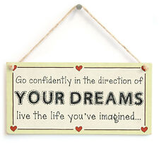 Go confidently...live the life you've imagined - Motivational Dream Wooden Sign