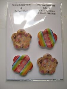 Wooden Decorated Buttons - qty 4 & 40mm FLOWER Assorted Designs!!  ** NEW ** [c]