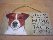 """""""A House is not a home without a Jack Russell"""" dog/wood sign/plaque 5"""" x 10"""""""