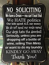 #7 New No Soliciting Sign, Front Door, Home, Wine, Laundry, Dogs, Thin Mints