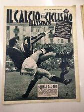 Il calcio e il ciclismo illustrato 1954  N° 52 Comaschi,Armano,Savioni  23/6