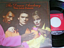"7"" - Dream Academy-The Love Parade-MINT 1985 PROMO # 6076"