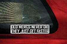 2x old Merc's..get faster sticker.w201 190e,w124,w126