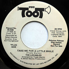 LOVABLES Northern Soul 45 Take Me For A Little While / You Know VG++ PROMO w3246