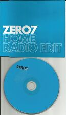 ZERO 7 Home w/ RARE RADIO EDIT Made in UK PROMO DJ CD single USA seller 2004
